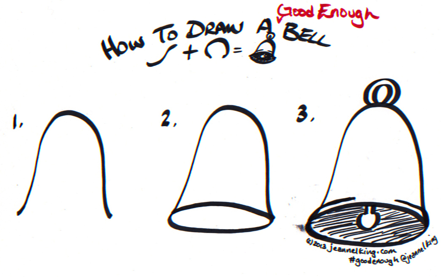 jeannelking.com | How to draw a Good Enough bell...three ways!